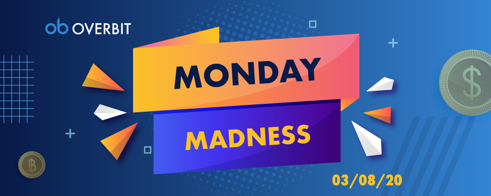 Monday Madness: 3rd Aug 2020