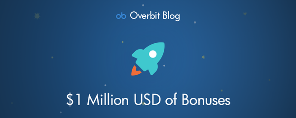 Announcing $1 Million USD of Bonuses