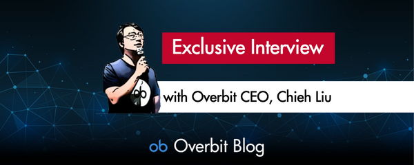 Coinhub.News Exclusive Interview with Overbit CEO, Chieh Liu