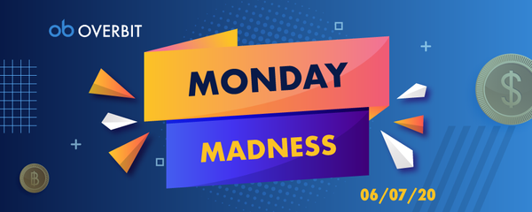 Monday Madness: 6th July 2020