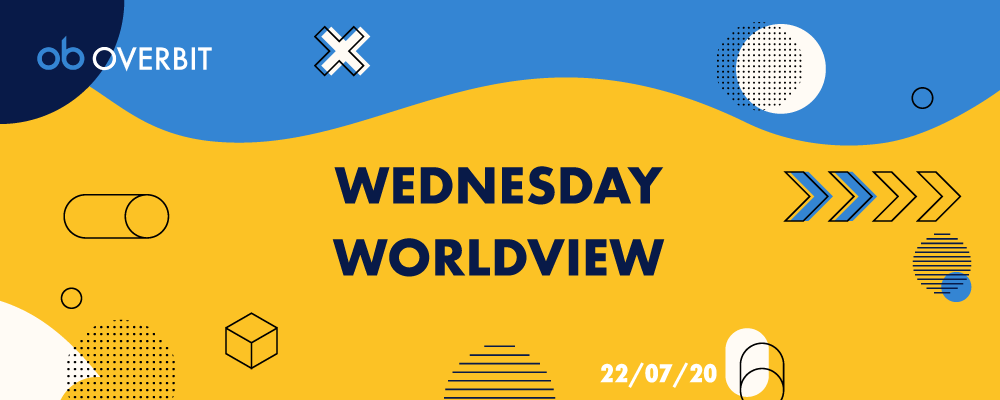 Wednesday Worldview: 2020年7月22日