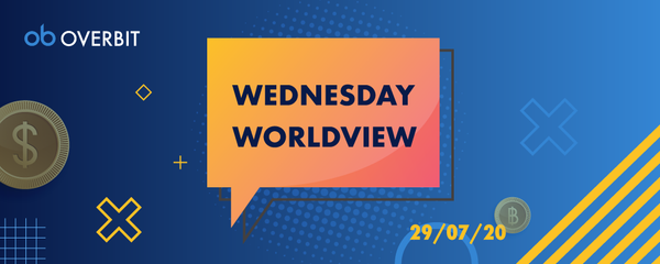 Wednesday Worldview: 2020年7月29日