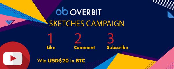Comment on Overbit Sketches Video and Win $20 USD in BTC!