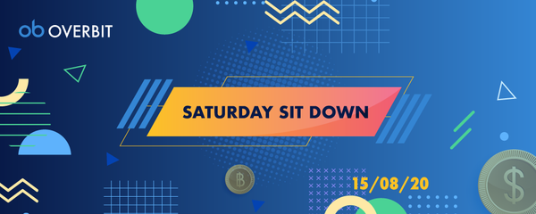 Saturday Sit Down: 2020年8月15日