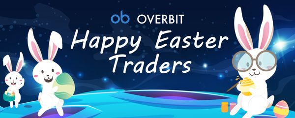 Overbit Gives Traders A Crackin' Easter Surprise in BTC/USDT and Bonus BTC!